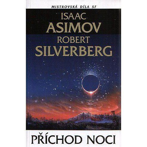 Isaac Asimov, Robert Silverberg: Příchod noci cena od 229 Kč