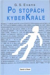 G.S. Evans: Po stopách kyberkrále cena od 136 Kč