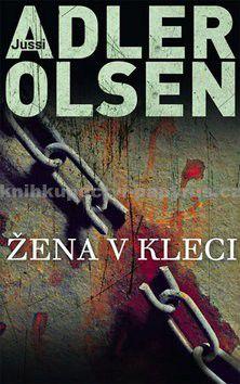 Jussi Adler-Olsen: Žena v kleci cena od 148 Kč
