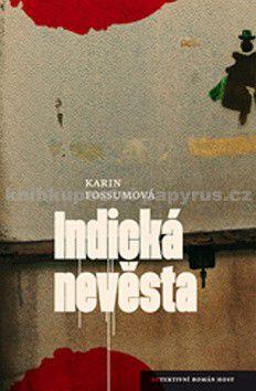 Karin Fossum: Indická nevěsta cena od 123 Kč