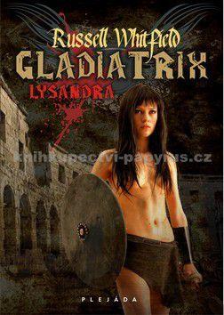 Rusell Whitfield: Gladiatrix cena od 49 Kč