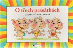 Ladislava Pechová: O třech prasátkách - leporelo cena od 80 Kč
