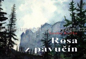 Teodor Križka: Rosa z pavučín cena od 194 Kč