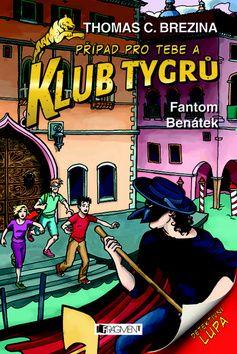 Thomas Brezina: Klub Tygrů 11 – Fantom Benátek cena od 143 Kč