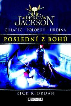 Riordyn Rick: Percy Jackson 5 – Poslední z bohů cena od 262 Kč