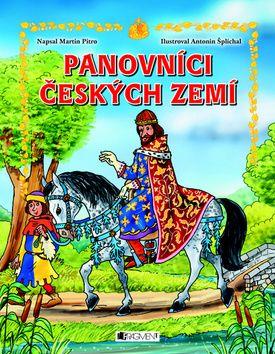 Antonín Šplíchal, Martin Pitro: Panovníci českých zemí – pro děti cena od 135 Kč