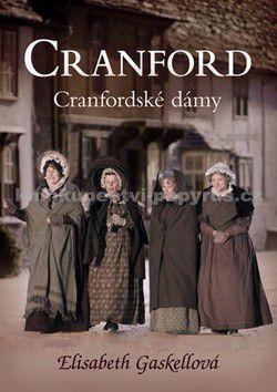 Elizabeth Gaskell: Cranford 1 - Cranfordské dámy cena od 79 Kč