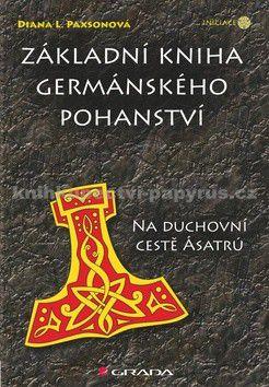 Diana L. Paxson: Základní kniha germánského pohanství -  Na duchovní cestě Ásatrú cena od 262 Kč