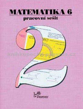 Milan Kopecký, Hana Lišková, Josef Molnár: Matematika 6 Pracovní sešit 2 cena od 42 Kč