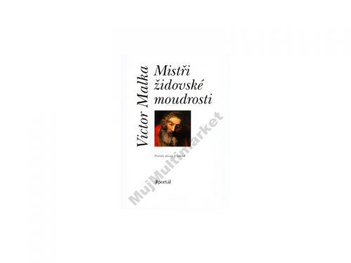 Victor Malka Mistři židovské moudrosti cena od 293 Kč