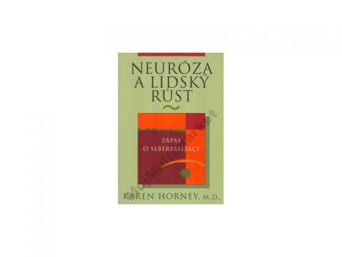 Karen Horney: Neuróza a lidský růst cena od 190 Kč