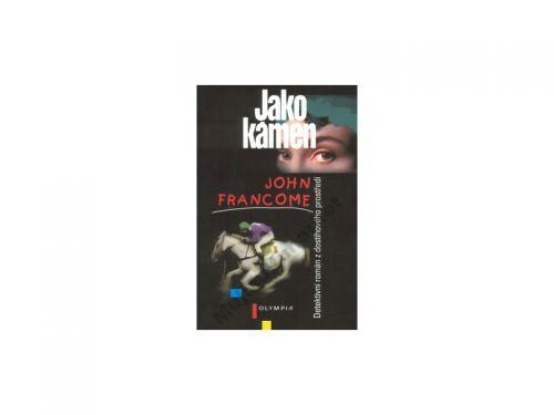 John Francome Jako kámen cena od 85 Kč