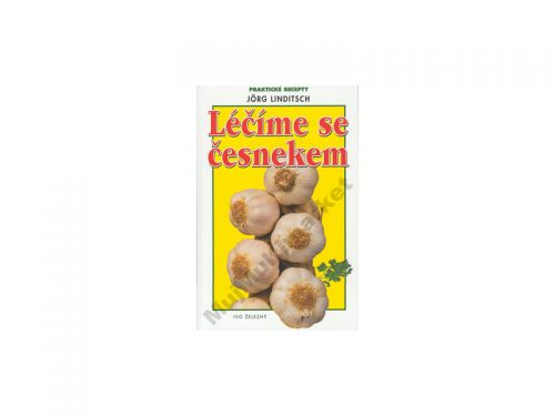 Jorg Linditsch Léčíme se česnekem cena od 89 Kč