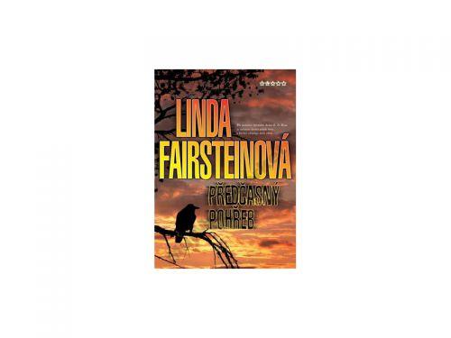 Linda A. Fairsteinová Předčasný pohřeb cena od 139 Kč