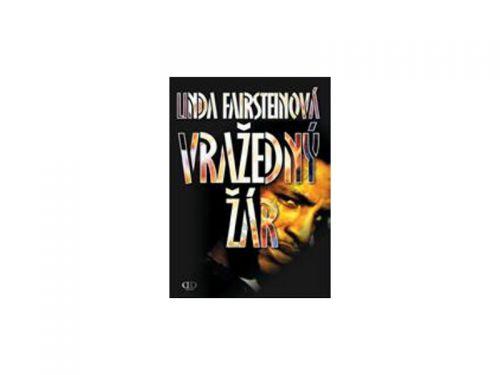 Linda Fairstein Vražedný žár cena od 241 Kč