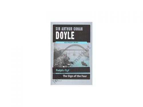 Arthur Conan Doyle: Podpis čtyř / The Sign of the Four cena od 0 Kč