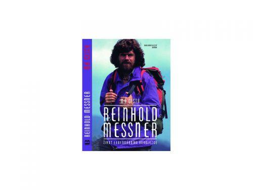 Reinhold Messner: Má cesta - život legendárního horolezce cena od 244 Kč