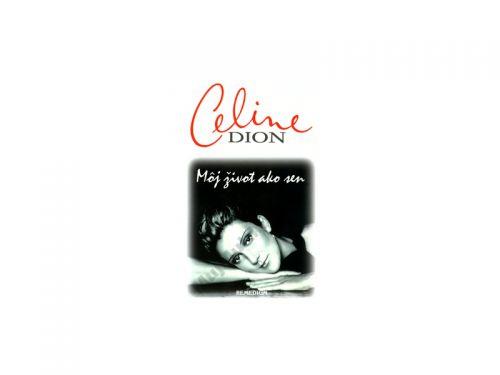 Celine Dion Môj život ako sen cena od 0 Kč