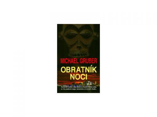 Michael Gruber Obratník noci cena od 257 Kč