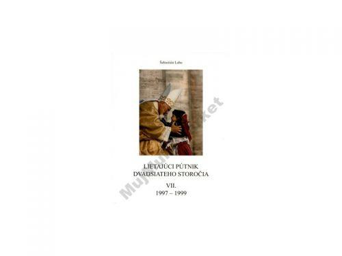 Šebastián Labo: Lietajúci pútnik dvadsiateho storočia cena od 160 Kč