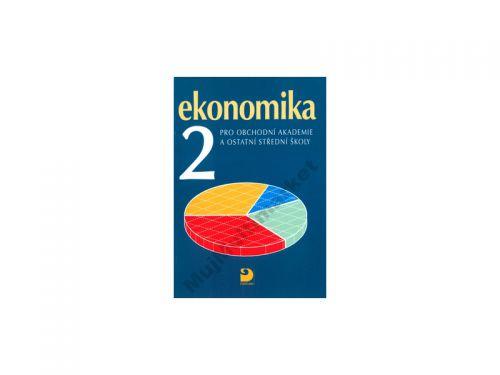 Petr Klínský Ekonomika 2 pro obchodní akademie a ostatní střední školy cena od 99 Kč