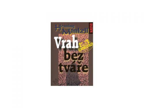 Henning Mankell Vrah bez tváře cena od 137 Kč