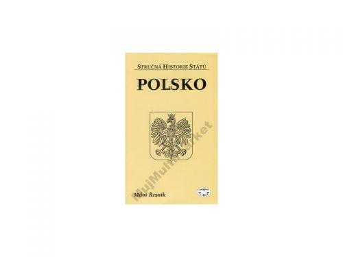 Miloš Řezník: Polsko - Stručná historie států cena od 0 Kč