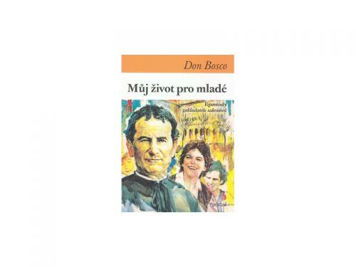 Don Bosco: Můj život pro mladé cena od 0 Kč