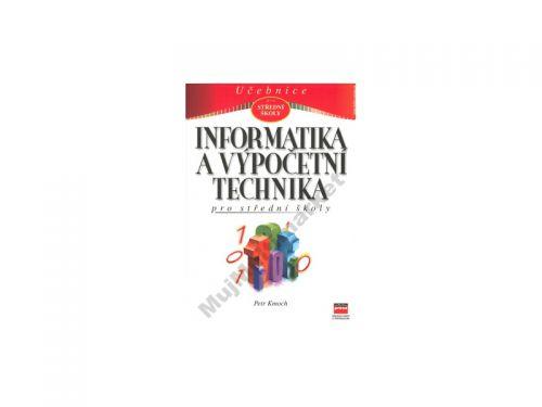 Petr Kmoch Informatika a výpočetní technika cena od 80 Kč