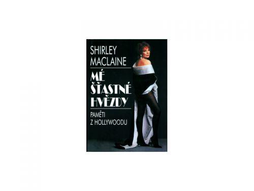 Shirley MacLaine: Mé šťastné hvězdy - Paměti z Hollywoodu cena od 120 Kč