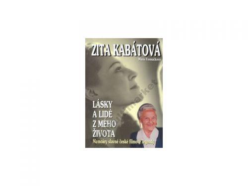 Zita Kabátová Lásky a lidé z mého života cena od 49 Kč