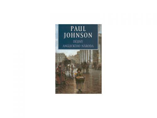 Paul Johnson Dějiny anglického národa cena od 198 Kč