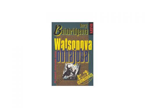 Beryl Bainbridgeová Watsonova obhajoba cena od 137 Kč