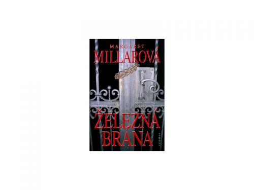 Margaret Millarová Železná brána cena od 143 Kč