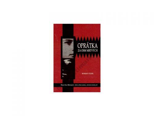 Roman Cílek Oprátka za osm mrtvých cena od 229 Kč