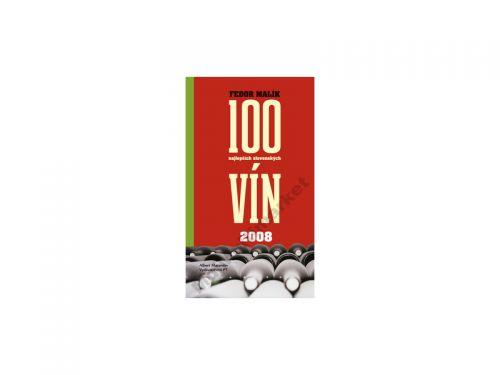 Fedor Malík: 100 najlepších slovenských vín 2008 cena od 146 Kč