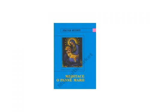 Joachim Meisner Meditace o panně Marii cena od 0 Kč
