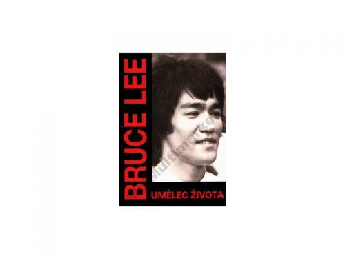 Linda Lee Cadwell: Bruce Lee: Umělec života cena od 144 Kč