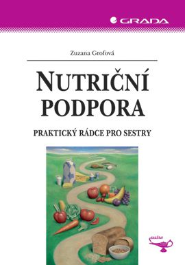 GRADA Nutriční podpora - Praktický rádce pro sestry cena od 249 Kč