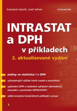 Svatopluk Galočík, Josef Jelínek: Intrastat a DPH v příkladech cena od 89 Kč
