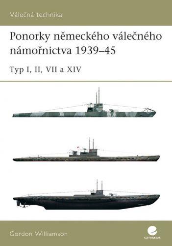 Gordon Williamson: Ponorky německého válečného námořnictva 1939–45 cena od 75 Kč