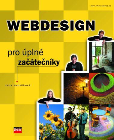 Computer Press Webdesign pro úplné začátečníky cena od 49 Kč