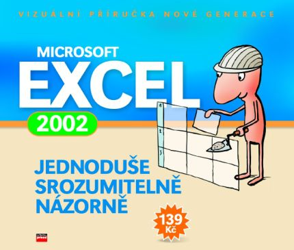 Jiří Hlavenka: Microsoft Excel 2002 cena od 118 Kč