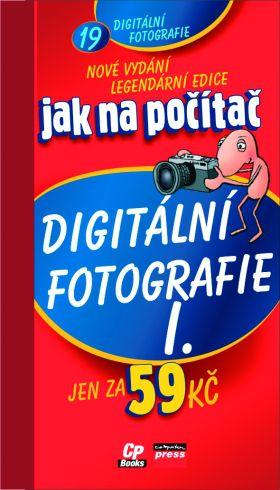 Computer Press Jak na počítač Digitální fotografie I cena od 59 Kč