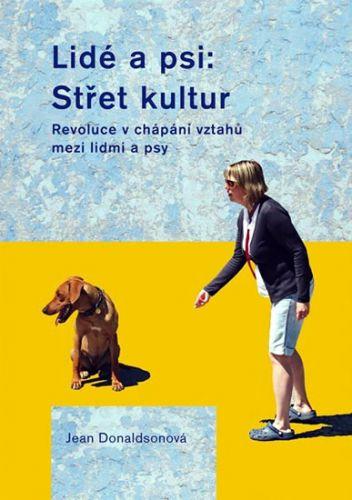 Jean Donaldson: Lidé a psi: Střet kultur cena od 186 Kč