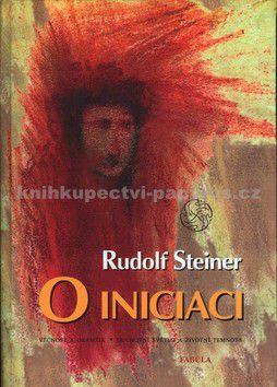 Rudolf Steiner: O iniciaci cena od 179 Kč