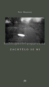 Petr Mazanec: Zachtělo se mi cena od 145 Kč