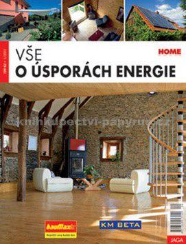 Kolektiv autorů: Vše o úsporách energie cena od 79 Kč