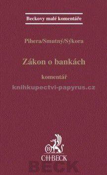 Vlastimil Pihera: Zákon o bankách cena od 459 Kč
