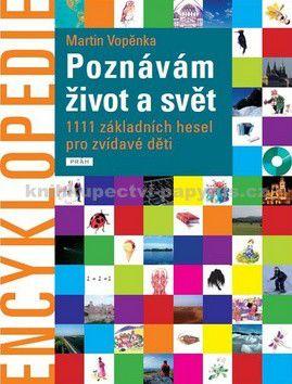 Martin Vopěnka: Encyklopedie Poznávám život a svět cena od 597 Kč